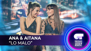Lo malo - Ana y Aitana