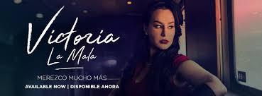 025 - Merezco mucho más - Victoria La Mala