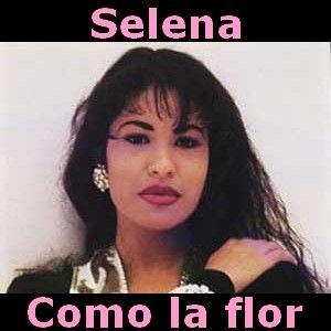 048 - Como la flor - Selena