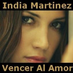 067 - Vencer al amor - India Martinez 2