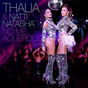 080 - No me acuerdo - Thalia - Natti Natasha 1