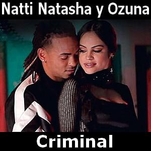089 - Criminal - Natti Natasha ft Ozuna 4