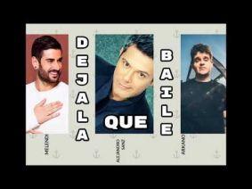 095 - Déjala que baile - Melendi ft Alejandro Sanz y Arkano 1