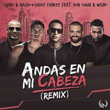 117 - Andas en mi cabeza - Chino y Nacho ft. Daddy Yankee 2